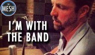 I'm With the Band: Henry River
