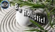 Be Holistic 9: Holy Kitchen!