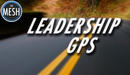 "Leadership GPS: Leading through the ""Trash Days"""